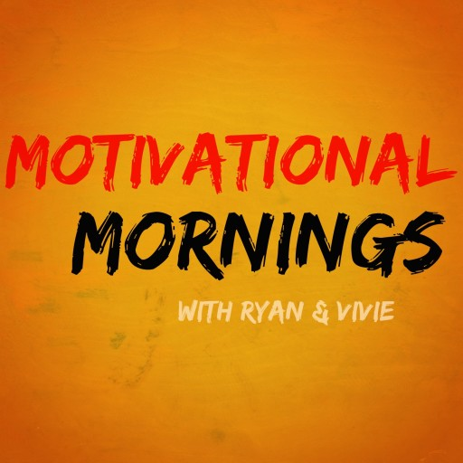 50: Final Episode of Motivational Mornings