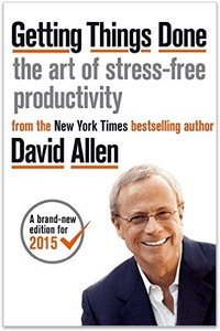 Book Review – Getting Things Done by David Allen
